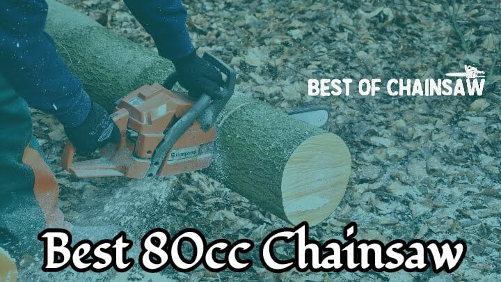best 80cc chainsaw