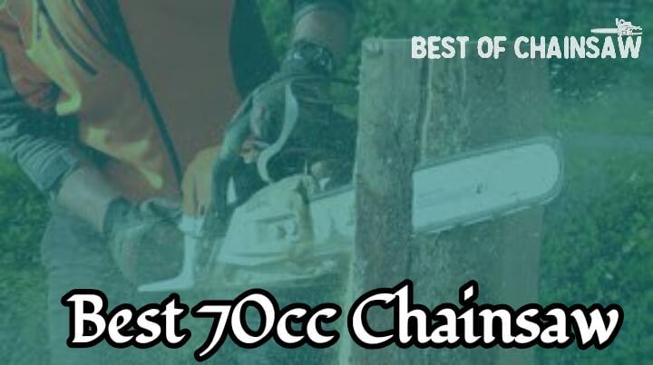 best 70cc chainsaw